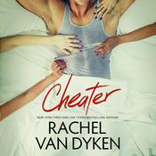 Cheater by  Rachel Van Dyken audiobook