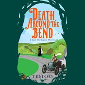 Death Around the Bend by  T. E. Kinsey audiobook