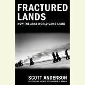 Fractured Lands by  Scott Anderson audiobook