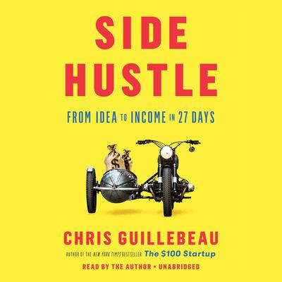 Side Hustle by Chris Guillebeau audiobook
