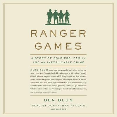 Ranger Games by Ben Blum audiobook