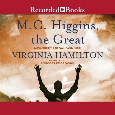 M.C. Higgins, the Great by Virginia Hamilton audiobook
