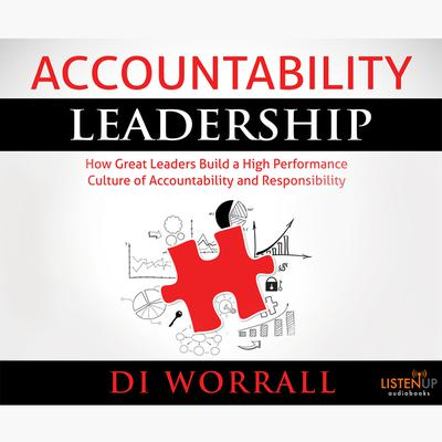 Accountability Leadership by Di Worrall audiobook