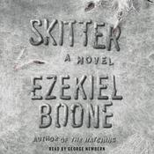 Skitter by  Ezekiel Boone audiobook