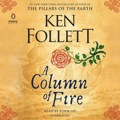 A Column of Fire by Ken Follett audiobook