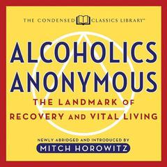Alcoholics Anonymous by Mitch Horowitz audiobook
