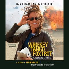 Whiskey Tango Foxtrot by Kim Barker audiobook