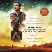 Same Kind of Different As Me Movie Edition by  Lynn Vincent audiobook