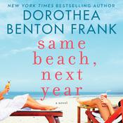 Same Beach, Next Year by  Dorothea Benton Frank audiobook