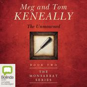 The Unmourned by  Meg Keneally audiobook
