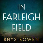 In Farleigh Field by  Rhys Bowen audiobook