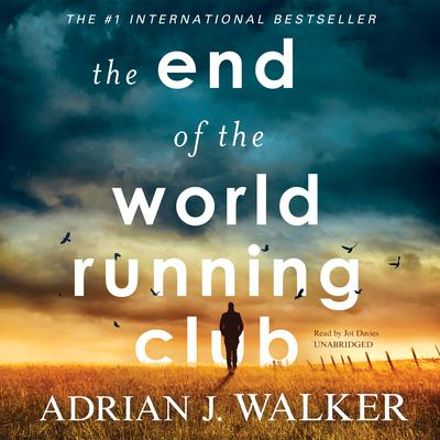 The End of the World Running Club by Adrian J.  Walker audiobook