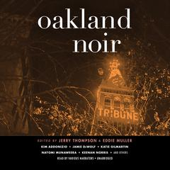 Oakland Noir by Jerry Thompson