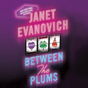 Between the Plums by  Janet Evanovich audiobook