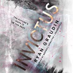Invictus by Ryan Graudin audiobook