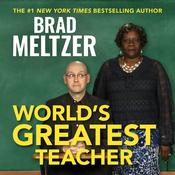 World's Greatest Teacher by  Brad Meltzer audiobook