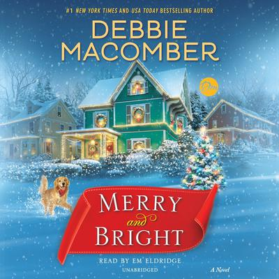 Merry and Bright by Debbie Macomber audiobook