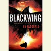 Blackwing by  Ed McDonald audiobook