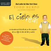 El cielo es real by  Todd Burpo audiobook
