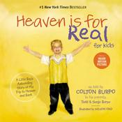 Heaven is for Real for Kids by  Todd Burpo audiobook