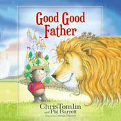 Good Good Father by  Chris Tomlin audiobook