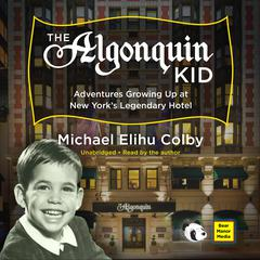 The Algonquin Kid by Michael Elihu Colby audiobook
