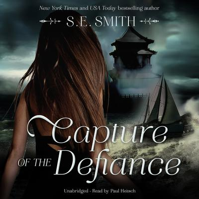 Capture of the<i> Defiance</i> by S.E. Smith audiobook
