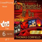 The Alchemists Of Vra by  Thomas Corfield audiobook