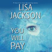 You Will Pay by  Lisa Jackson audiobook