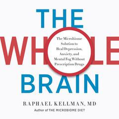 The Whole Brain by Raphael Kellman audiobook