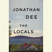 The Locals by  Jonathan Dee audiobook