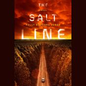 The Salt Line by  Holly Goddard Jones audiobook