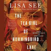 The Tea Girl of Hummingbird Lane by  Lisa See audiobook