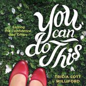 You Can Do This by  Tricia Lott Williford audiobook