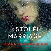 The Stolen Marriage by  Diane Chamberlain audiobook