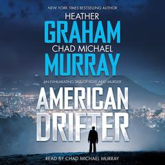 American Drifter by Chad Michael Murray, Heather Graham