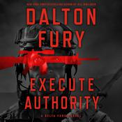Execute Authority by  Dalton Fury audiobook