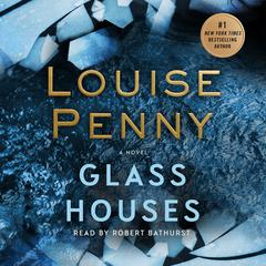 Glass Houses by Louise Penny audiobook