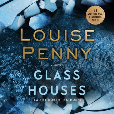 Glass Houses Audiobook By Louise Penny At Library
