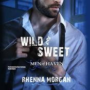 Wild & Sweet by  Rhenna Morgan audiobook