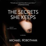 The Secrets She Keeps by  Michael Robotham audiobook