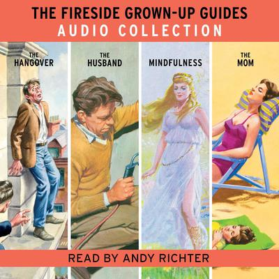The Fireside Grown-Up Guides Audio Collection by Jason Hazeley audiobook