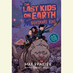 The Last Kids on Earth and the Nightmare King by Max Brallier audiobook