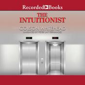 The Intuitionist by  Colson Whitehead audiobook