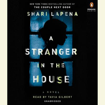 A Stranger in the House by Shari Lapena audiobook