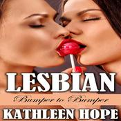 Lesbian: Bumper to Bumper  by  Kathleen Hope audiobook