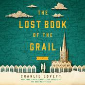 The Lost Book of the Grail by  Charlie Lovett audiobook