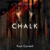 Chalk by  Paul Cornell audiobook