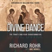 The Divine Dance by  Richard Rohr audiobook