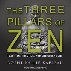 The Three Pillars of Zen by Roshi Philip Kapleau audiobook